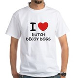I love DUTCH DECOY DOGS Shirt