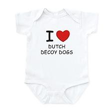 I love DUTCH DECOY DOGS Infant Bodysuit