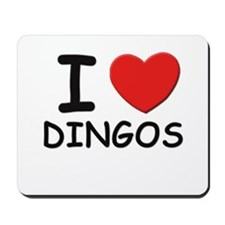I love DINGOS Mousepad