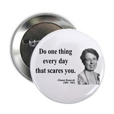 "Eleanor Roosevelt 1 2.25"" Button"