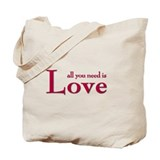 all you need is Tote Bag