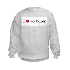 I Love My Boxer Sweatshirt