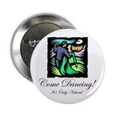 "Night Dancing 2.25"" Button (10 pack)"