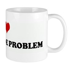 I Love MY ATTITUDE PROBLEM Small Mug