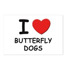 I love BUTTERFLY DOGS Postcards (Package of 8)