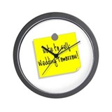 Note To Self, Wedding Tomorrow Wall Clock