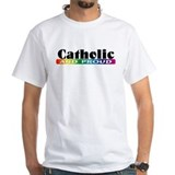 """Catholic and Proud"" Shirt"