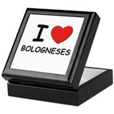 I love BOLOGNESES Keepsake Box