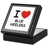 I love BLUE HEELERS Keepsake Box
