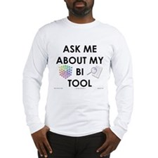 bi tool Long Sleeve T-Shirt