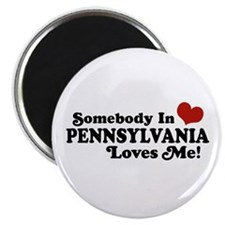 Somebody in Pennsylvania Loves Me Magnet