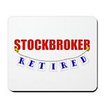 Retired Stockbroker Mousepad