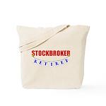 Retired Stockbroker Tote Bag