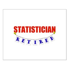 Retired Statistician Small Poster