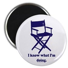 "Directors Know What We're Doi 2.25"" Magnet (1"