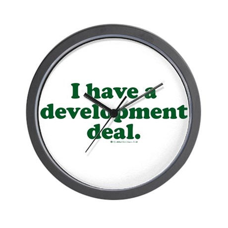 I Have a Development Deal! Wall Clock