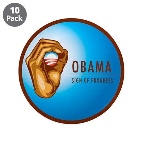 "Sign of Progress 3.5"" Button (10 pack)"