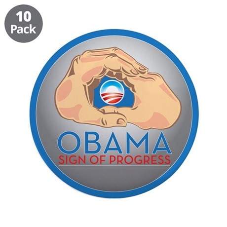 "Obama Sign of Progress 3.5"" Button (10 pack)"
