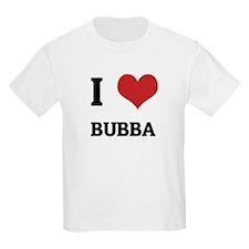 I Love Bubba Kids T-Shirt
