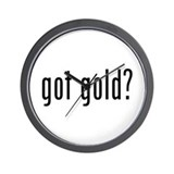 got gold? Wall Clock