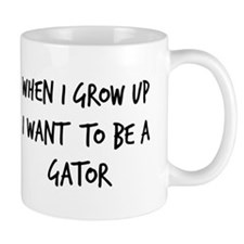 Grow up - Gator Mug