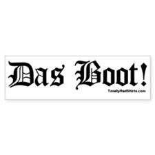 """Das Boot!"" Bumper Bumper Sticker"