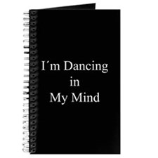 Dancing In My Mind bw Journal