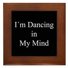 Dancing In My Mind bw Framed Tile