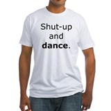 Shut Up and Dance Shirt