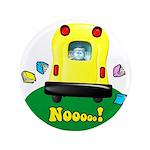 """Nooooo! 3.5"""" Button (100 pack)"""