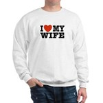 I Love My Wife Sweatshirt