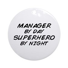 Manager Superhero by Night Ornament (Round)