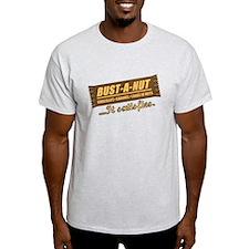 Bust-A-Nut T-Shirt