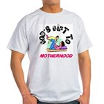 God's Gift to Motherhood 1 Ash Grey T-Shirt