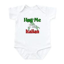 Hug Me I'm Italian Infant Bodysuit