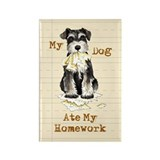 Miniature Schnauzer Ate Homework Rectangle Magnet