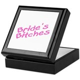 Bride's Bitches (Pink) Keepsake Box