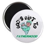 God's Gift to Fatherhood 1 Magnet