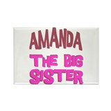 Amanda - The Big Sister Rectangle Magnet