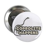 "COPROLITE HAPPENS 2.25"" Button"