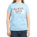 Date No Evil Women's Light T-Shirt