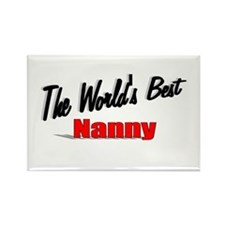 """The World's Best Nanny"" Rectangle Magnet (100 pac"