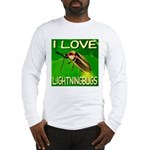 I Love Lightningbugs Long Sleeve T-Shirt