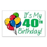It's My 40th Birthday (Balloons) Decal