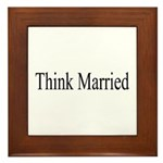 Think Married Framed Tile