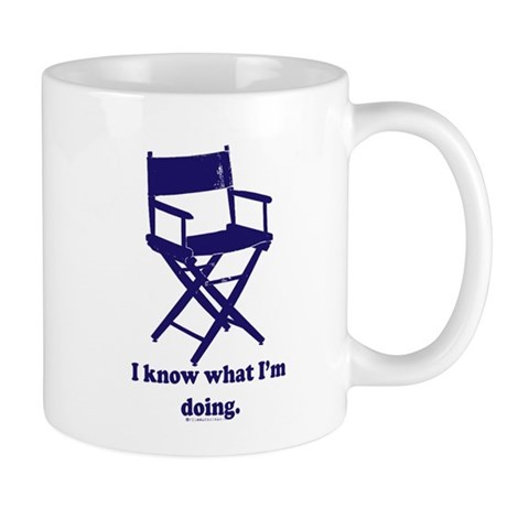 Directors Know What We're Doi Mug