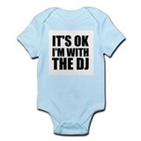It's OK I'm With The DJ Onesie