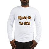 Made It To 50! Long Sleeve T-Shirt
