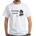 Francis Bacon Quote 1 White T-Shirt