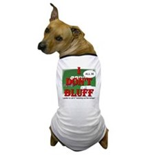 Poker Bluffer Dog T-Shirt